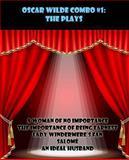 Oscar Wilde Combo #1: the Plays, Oscar Wilde, 1492164585