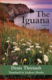 The Iguana, Denis Thériault and Liedewij Hawke, 1550024582