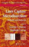 Laser Capture Microdissection : Methods and Protocols, , 161737458X