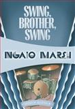 Swing, Brother, Swing, Ngaio Marsh, 1937384586