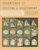 Essentials of Testing and Assessment : A Practical Guide for Counselors, Social Workers, and Psychologists, Neukrug, Edward S. and Fawcett, R. Charles, 0495604585