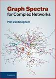 Graph Spectra for Complex Networks, Van Mieghem, Piet, 052119458X