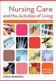 Nursing Care and the Activities of Living, , 1405194588