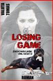 Losing Game, Valuta Tomas, 1490484582