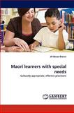 Maori Learners with Special Needs, Jill Bevan-Brown, 3838314581