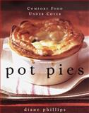 Pot Pies, Diane Phillips, 0385494580