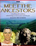 Meet the Ancestors, Julian D. Richards, 0563384581