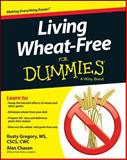 Living Wheat-Free for Dummies, Alan Chasen and Consumer Dummies Staff, 1118774582