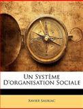 Un Système D'Organisation Sociale, Xavier Sauriac, 1146704585