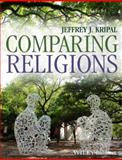 Comparing Religions, Jeffrey J. Kripal, 1405184582