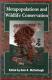 Metapopulations and Wildlife Conservation 9781559634588