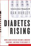 Diabetes Rising, Dan Hurley, 1607144581