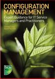 Configuration Management : Expert Guidance for IT Service Managers and Practitioners, Lacy, Shirley and Norfolk, David, 1906124582