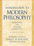 Introduction to Modern Philosophy : Examining the Human Condition, Castell, Alburey and Borchert, Donald M., 0130194581