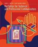 Portfolios for Technical and Professional Communicators, Smith, Herb J. and Haimes-Korn, Kim, 0131704583
