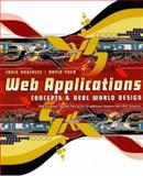 Web Applications : Concepts and Real World Design, Knuckles, Craig D. and Yuen, David S., 0471204587