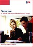 Terrorism : Growth Industry, Wilmont and Wilmont, Richard, 0536264589