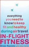 In Flight Fitness, Dreas Reyneke and Helen Varley, 075284458X