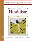 Encyclopedia of Hinduism, Jones, Constance and Ryan, James Daniel, 0816054584