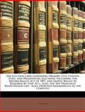 The Election Laws Governing Primary, City, County, State, and Presidential Elections, , 1148914587