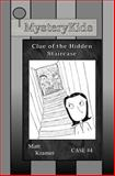 MysteryKids: Clue of the Hidden Staircase, Matt Kramer, 1494424584