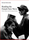 Reading the French New Wave : Critics, Writers and Art Cinema in France, Kornfeld, Moric, 1905674589