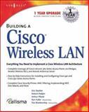Building a Cisco Wireless LAN, Syngress, 192899458X