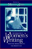 Introduction to Women's Literature from the Middle Ages to Present Day, Shaw, Marion, 0132064596
