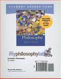 MyPhilosophyLab with Pearson eText Student Access Code Card for Consider Philosophy (standalone), Waller, Bruce N., 0205014593