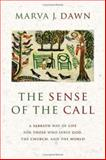 The Sense of the Call