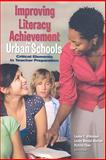 Improving Literacy Achievement in Urban Schools : Critical Elements in Teacher Preparation, Louise C. Wilkinson, Lesley Mandel Morrow, Victoria Chou, 0872074595