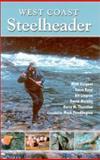 West Coast Steelheader, Mark Pendlington and Barry M. Thornton, 0888394594