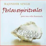 Perlas Espirituales para una Vida Illuminada, Rajinder Singh, 0918224594