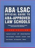 ABA-LSAC Official Guide to ABA-Approved Law Schools, , 0976024594