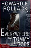 Everywhere That Tommy Goes, Howard Pollack, 1497524598