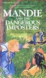 Mandie and the Dangerous Imposter, Lois Gladys Leppard, 1556614594
