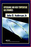Hypersonic and High Temperature Gas Dynamics, Anderson, John D., Jr., 156347459X