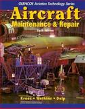 Aircraft Maintenance and Repair, Kroes, Michael J. and Watkins, William A., 0028034597