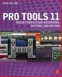 Pro Tools 11, Mike Collins, 0415814596