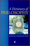 A Dictionary of Philosophy, , 0631184597