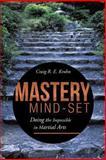 Mastery Mind-Set, Craig R. E. Krohn, 149171459X