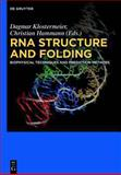 RNA Structure and Folding : Biophysical Techniques and Prediction Methods, , 3110284596