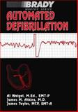 Automated Defibrillation, Atkins, James and Taylor, Roger, 0130514594