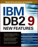 IBM DB2 Version 9 New Features, Zikopoulos, Paul C. and Baklarz, George, 0072264594