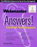 Webmaster Answers! : Certified Tech Support, Ditto, Christopher, 0078824591