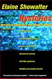 Hystories : Hysterical Epidemics and Modern Media, Showalter, Elaine, 0231104596
