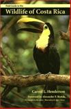 Field Guide to the Wildlife of Costa Rica, Henderson, Carrol L., 029273459X