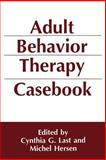 Adult Behavior Therapy Casebook, , 0306444593