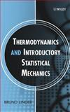 Thermodynamics and Introductory Statistical Mechanics, Linder, Bruno, 0471474592