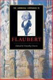 The Cambridge Companion to Flaubert, , 052189459X